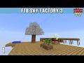 FTB Sky Factory 3 01 Ồ Sao Bé Không Lắc mp3