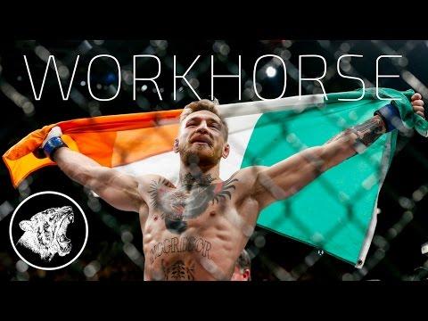 Conor McGregor - Motivation: Workhorse