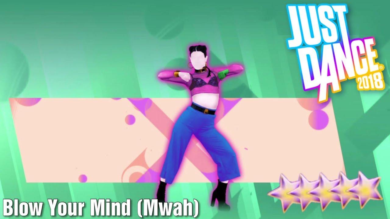 Download MEGASTAR - Blow Your Mind (Mwah) - Just Dance 2018 - Kinect