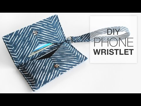 Easy DIY Phone Wristlet Sewing Tutorial - Free Pattern