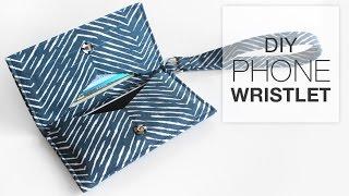 Easy Diy Phone Wristlet Sewing Tutorial - Free Pattern