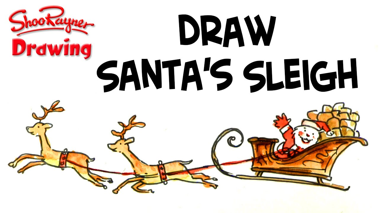 how to draw santa and his sleigh youtube