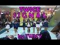 [Dance Cover] Twice (트와이스) - Heart Shaker + Signal by TWICY