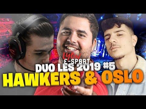HAWKERS & OSLO - DUO LYON E-SPORT 2019 #5