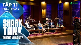 Shark Tank Việt Nam : Thương Vụ Bạc Tỷ Mùa 2 Tập 11 Full HD