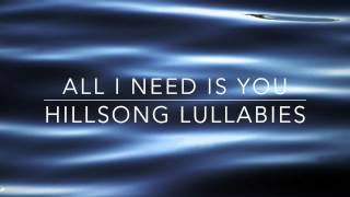 All I Need Is You -  Hillsong United - Solo Piano Lullaby Instrumental Cover
