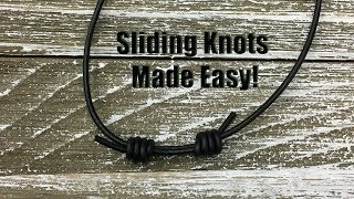 Sliding Knots Made Easy! Step by Step Tutorial