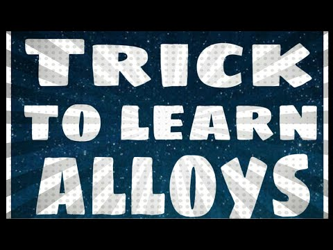 Trick To Learn Alloys    Chemistry    Knowledge Point