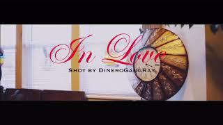 In Love - King Jay Carter ft. Kehlani (dir. by DineroGangRay)