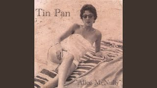 Provided to YouTube by CDBaby Dandelion · Tin Pan Alice McNulty ℗ 2...