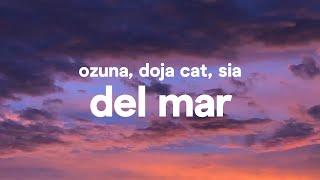 Ozuna x Doja Cat x Sia – Del Mar (Letra/Lyrics)
