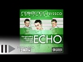 Download Residence Deejays & Frissco - ECHO MP3 song and Music Video