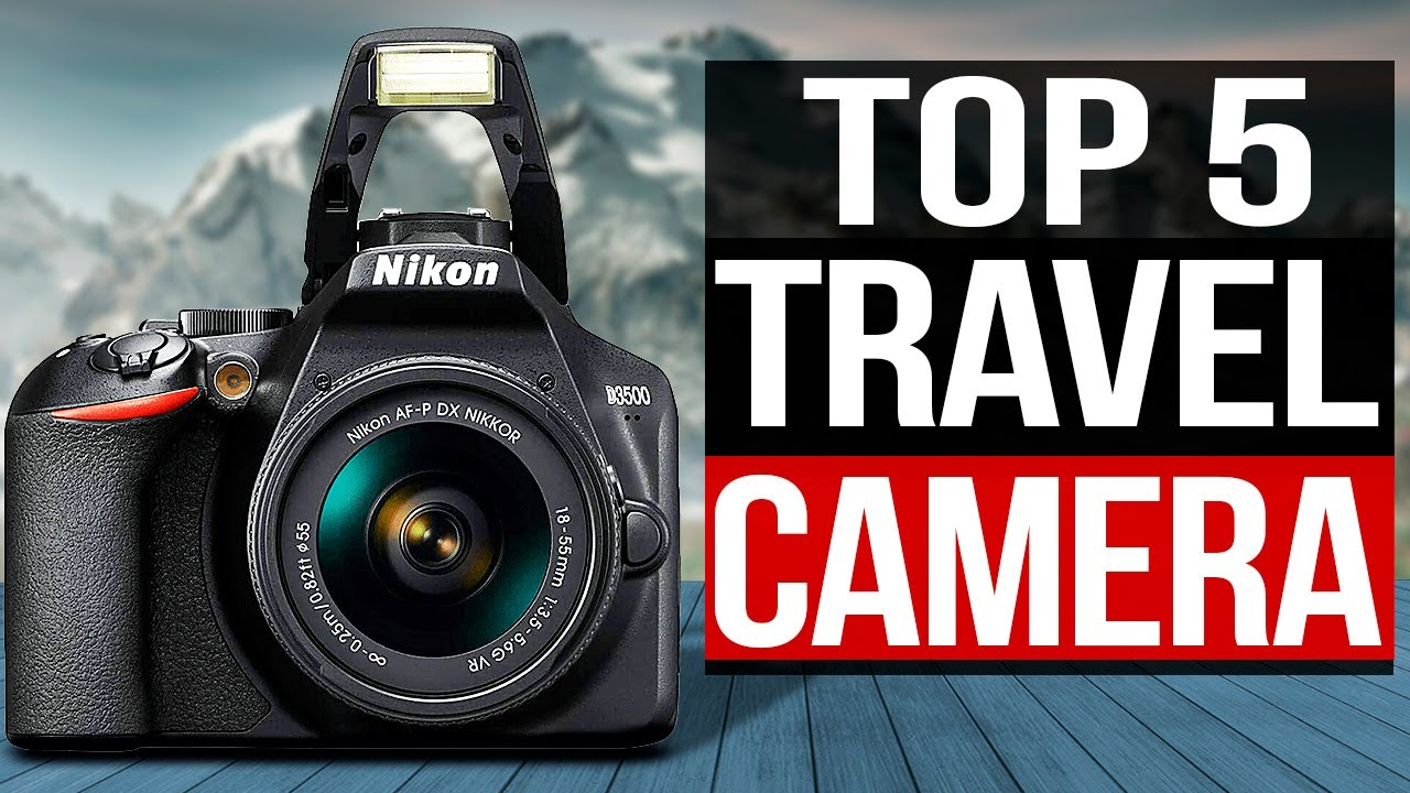 TOP 5: Best Travel Camera 2021