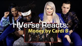 rIVerse Reacts: Money by Cardi B - M/V Reaction