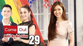 COME OUT-STEP INTO THE LIGHT #29 FULL|Do Nhat Ha - Tiffany champion confessed her true gender
