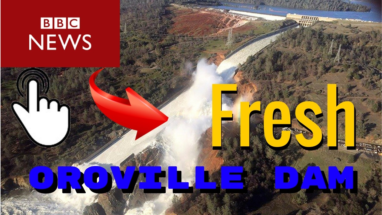 Oroville Damm Spillway Livestream