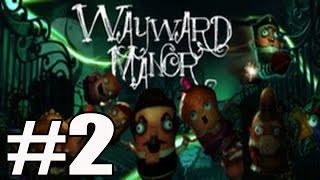 Wayward Mansion Walkthrough Part 2 Gameplay Lets Play