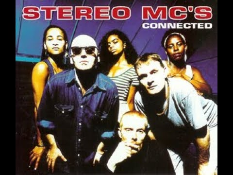 Stereo Mc's      Connected EXTENDED