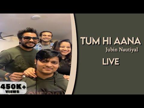 Tum Hi Aana Live  Jubin Nautiyal  Aditya Dev  Kunal Vermaa  Payal Dev
