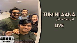 tum-hi-aana-live-jubin-nautiyal-aditya-dev-kunal-vermaa-payal-dev