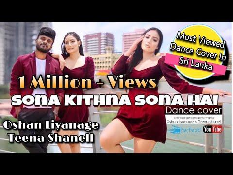 Sona Kithna Sona Hai Dance Cover