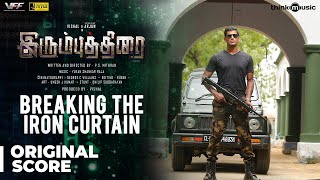 Irumbuthirai | Breaking the Iron Curtain Background Score | Vishal, Arjun | Yuvan Shankar Raja