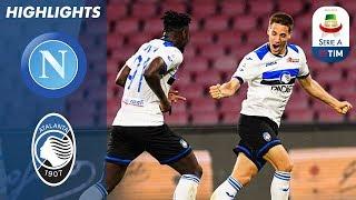 Napoli 1-2 Atalanta | Importante vittoria in rimonta per l'Atalanta | Serie A