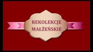 Ks. Natanek - Rekolekcje małżeńskie dzień 1
