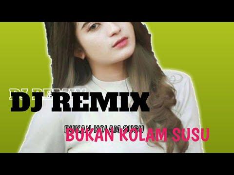 #dj #djdangdut DJ Remix Bukan Kolam Susu
