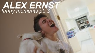 Alex Ernst - funny moments pt. 3