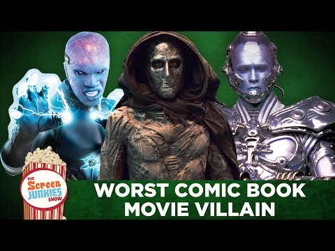 The Worst Comic Book Movie Villain Ever!