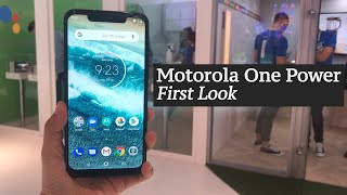IFA 2018 | Motorola One Power First Look | Motorola One Power India Launch