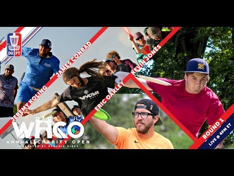 Disc Golf Pro Tour: The Waco Annual Charity Open presented by Dynamic Discs - Round One