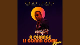 A Change is Gonna Come (Remix)