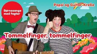 Tommelfinger, tommelfinger, hvor er du  | Børnesang med fagter | Popsi og Guitar-Krelle