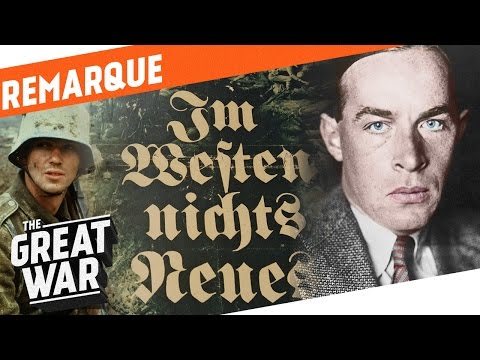 The Author of All Quiet on The Western Front - Erich Maria Remarque I WHO DID WHAT IN WW1?