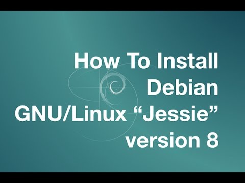"Debian Linux 8 ""Jessie"" Installation Tutorial with Gnome 3/Mate/KDE4/Cinnamon Desktop Quick Preview"