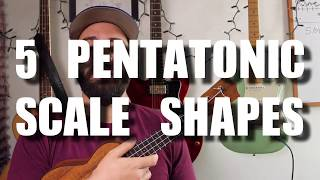 How to Solo on the Ukulele - All Five Pentatonic Shapes! - Ukulele Tutorial