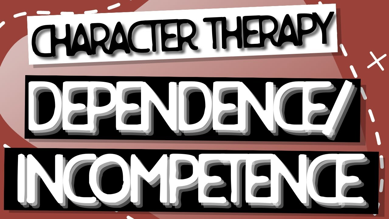 Video: Dependence/Incompetence