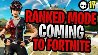 Competitive/Ranked Mode Coming To Fortnite In 2018! (Battle Royale New Update)