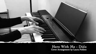 Here With Me - Dido [Piano Cover]