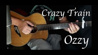 Ozzy Osbourne - Crazy Train - Fingerstyle Guitar