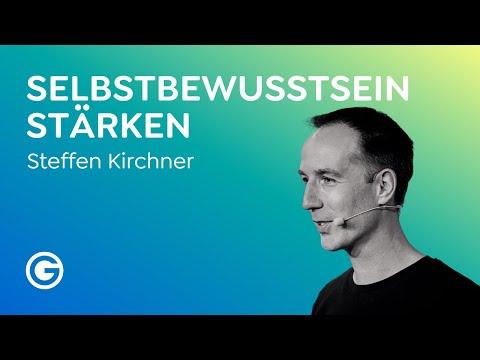 Wie überwinde ich Selbstzweifel? So steigerst du sofort dein Selbstvertrauen // Steffen Kirchner