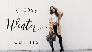 5 COSY WINTER OUTFITS | LOOKBOOK | DANIELLE PEAZER