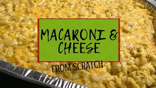 FROM SCRATCH MACARONI AND CHEESE || Raising The Lee