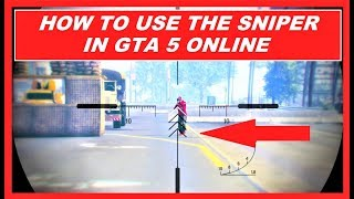 GTA 5 Online How to SNIPE better , how to SHOOT better , get high K/D & rank , Sniper n´more