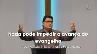 Nada pode impedir o avanço do evangelho - Atos 27:1-28:16 - 29/11/2020