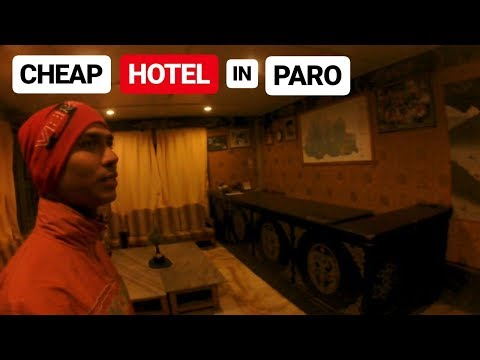 BHUTAN : BEST CHEAP HOTEL IN PARO CITY