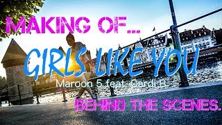 Download GIRLS LIKE YOU | MAROON 5 FEAT. CARDI B | MAKING OF... Mp3