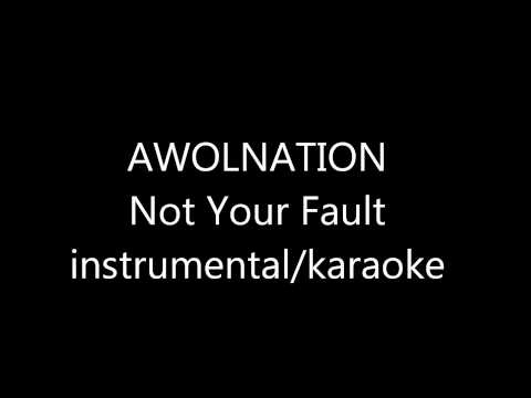 AWOLNATION  Not Your Fault instrumentalkaraoke